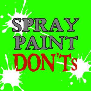 spraypaintdonts