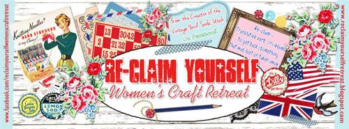 Reclaim Yourself Women's Craft Retreat
